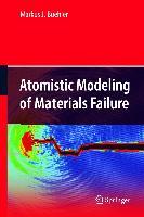 Cover-Bild zu Buehler, Markus J.: Atomistic Modeling of Materials Failure
