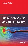 Cover-Bild zu Buehler, Markus J.: Atomistic Modeling of Materials Failure (eBook)