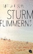 Cover-Bild zu Frank, Moira: Sturmflimmern (eBook)