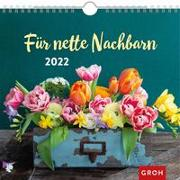Cover-Bild zu Für nette Nachbarn 2022 von Groh Verlag