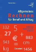 Cover-Bild zu Allgemeines Rechnen für Beruf und Alltag