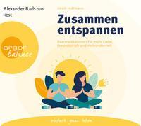 Cover-Bild zu Zusammen entspannen von Hoffmann, Ulrich
