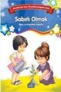 Cover-Bild zu Kolektif: Sabirli Olmak - Cocuklar Icin Kisa Hikayelerle Degerler Dizisi