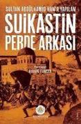 Cover-Bild zu Kolektif: Sultan Abdülhamid Hana Yapilan Suikastin Perde Arkasi
