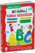 Cover-Bild zu Kolektif: Resimli Türkce Sözlügüm - Örnek Cümleli