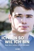 Cover-Bild zu Ich bin so wie ich bin von Müller, Dominic
