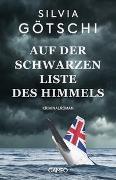 Cover-Bild zu Auf der Schwarzen Liste des Himmels von Götschi, Silvia