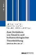 Cover-Bild zu Jakob, Maria (Hrsg.): Zum Verhältnis von Empirie und kultursoziologischer Theoriebildung (eBook)