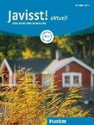 Cover-Bild zu Javisst! aktuell A1. Kursbuch + Arbeitsbuch + Audio-CD von Eberan, Claudia