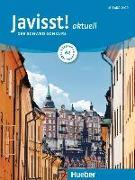 Cover-Bild zu Javisst! aktuell A2. Kursbuch + Arbeitsbuch + Audio-CD von Eberan, Claudia