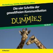 Cover-Bild zu Die Vier Schritte der Gewaltfreien Kommunikation für Dummies Hörbuch von Weckert, Al