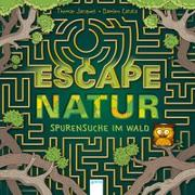 Cover-Bild zu Jacquet, Thomas: Escape Natur. Spurensuche im Wald