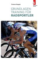 Cover-Bild zu Chapple, Thomas: Grundlagentraining für Radsportler