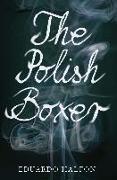 Cover-Bild zu Halfon, Eduardo: The Polish Boxer (eBook)