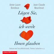 Cover-Bild zu Bondoux, Anne-Laure: Lügen Sie, ich werde Ihnen glauben
