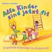 Cover-Bild zu Alle Kinder sind jetzt fit von Janetzko, Stephen