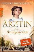 Cover-Bild zu Sommerfeld, Helene: Die Ärztin: Die Wege der Liebe