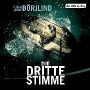 Cover-Bild zu Börjlind, Rolf: Die dritte Stimme (Audio Download)