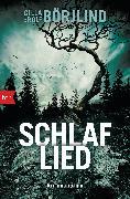 Cover-Bild zu Börjlind, Cilla: Schlaflied (eBook)