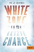 Cover-Bild zu Brandis, Katja: White Zone - Letzte Chance (eBook)