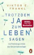 Cover-Bild zu trotzdem Ja zum Leben sagen von Frankl, Viktor E.
