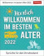 Cover-Bild zu Herzlich willkommen im besten Alter Kalender 2022 von Braukmüller, Beatrix