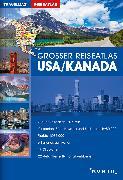 Cover-Bild zu Großer Reiseatlas USA / Kanada. 1:4'500'000