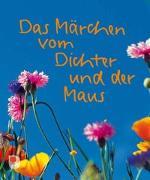 Cover-Bild zu Das Märchen vom Dichter und der Maus von Bolliger, Max