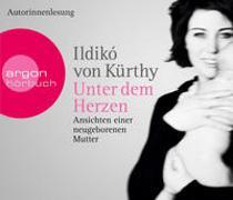 Cover-Bild zu Kürthy, Ildikó von: Unter dem Herzen
