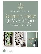Cover-Bild zu eBook Sammeln, Finden, Schönes schaffen
