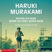Cover-Bild zu Wovon ich rede, wenn ich vom Laufen rede von Murakami, Haruki