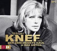 Cover-Bild zu Der geschenkte Gaul und Das Urteil von Knef, Hildegard