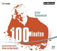 Cover-Bild zu Schopenhauer in 100 Minuten von Schopenhauer, Arthur