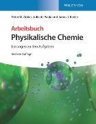 Cover-Bild zu Arbeitsbuch Physikalische Chemie von Bolgar, Peter