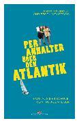 Cover-Bild zu eBook Per Anhalter über den Atlantik