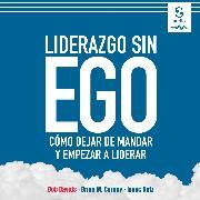 Cover-Bild zu Liderazgo sin ego (Audio Download) von Getz, Isaac