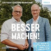 Cover-Bild zu Besser machen! (Audio Download) von Plöger, Sven