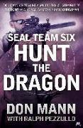 Cover-Bild zu eBook SEAL Team Six Book 6: Hunt the Dragon