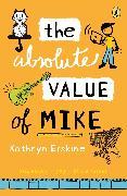 Cover-Bild zu Erskine, Kathryn: The Absolute Value of Mike (eBook)