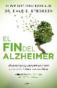 Cover-Bild zu El fin del Alzheimer / The End of Alzheimer's von Bredesen, Dale