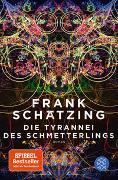 Cover-Bild zu Schätzing, Frank: Die Tyrannei des Schmetterlings