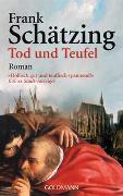 Cover-Bild zu Schätzing, Frank: Tod und Teufel