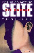 Cover-Bild zu Schätzing, Frank: Die Dunkle Seite (eBook)