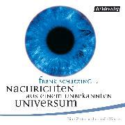 Cover-Bild zu Schätzing, Frank: Nachrichten aus einem unbekannten Universum (Audio Download)