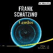 Cover-Bild zu Schätzing, Frank: Lautlos (Audio Download)