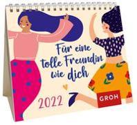Cover-Bild zu Für eine tolle Freundin wie dich 2022 von Groh Verlag