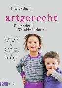 Cover-Bild zu Schmidt, Nicola: artgerecht - Das andere Kleinkinderbuch (eBook)