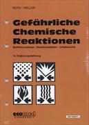 Cover-Bild zu 74. Ergänzungslieferung - Gefährliche Chemische Reaktionen