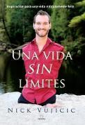 Cover-Bild zu Una vida sin límites / Life Without Limits