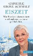 Cover-Bild zu Krone-Schmalz, Gabriele: Eiszeit (eBook)